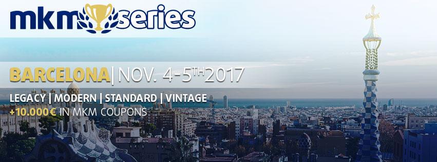 MKM Series Barcelona 2017