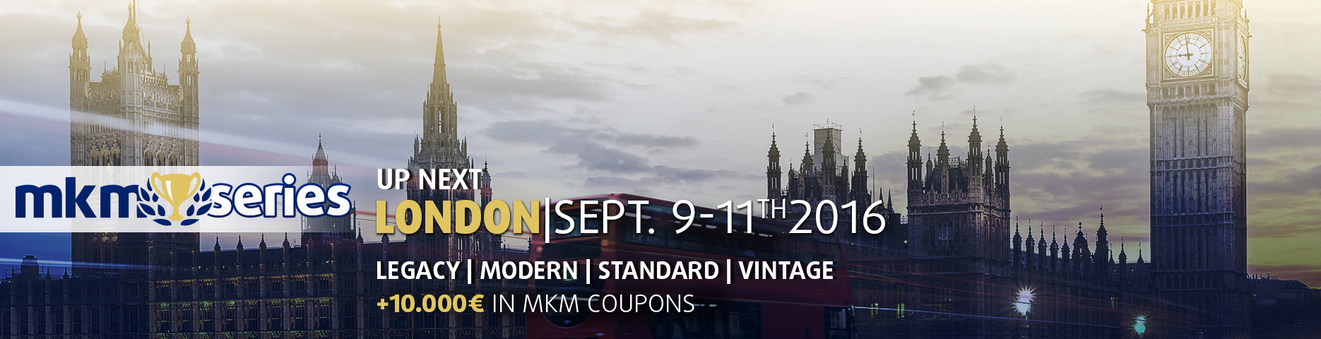 MKM Series London 2016 Coverage